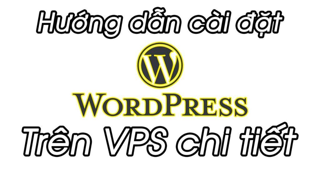 Cài đặt WordPress trên VPS