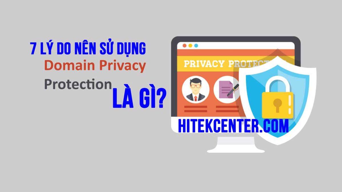 Domain Privacy Protection là gì?